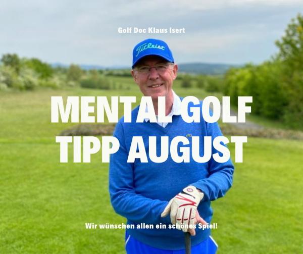 Golfclub Praforst Mental Tipp August