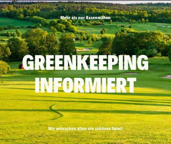 Greenkeeping informiert