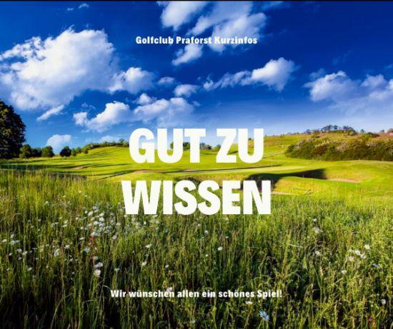 Golfclub Praforst Rubrik Gut zu wissen