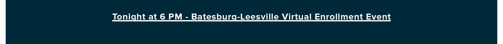 Tonight at 6 PM – Batesburg-Leesville Virtual Enrollment Event