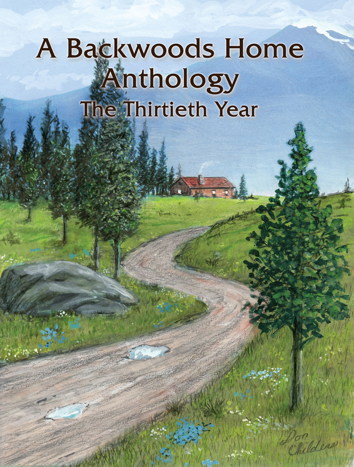 A Backwoods Home Anthology The Thirtieth Year