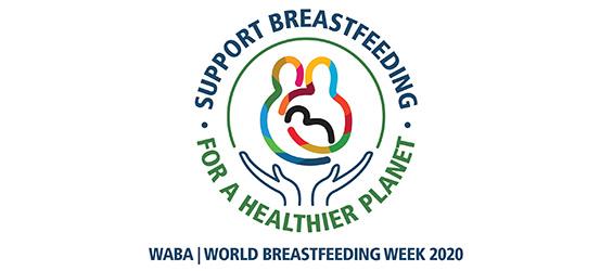 World Breastfeeding Week August 1 - 7, 2020