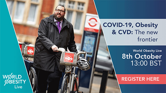 The Ninth World Obesity Live Webinar, 'COVID-19, Obesity & CVD' 8th October at 13:00BST