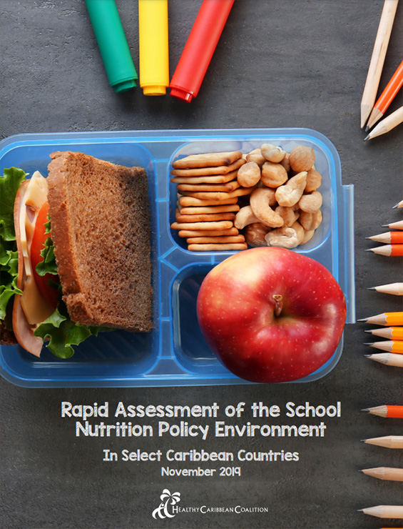 Rapid Assessment of the School Nutrition Policy Environment: In Select Caribbean Countries