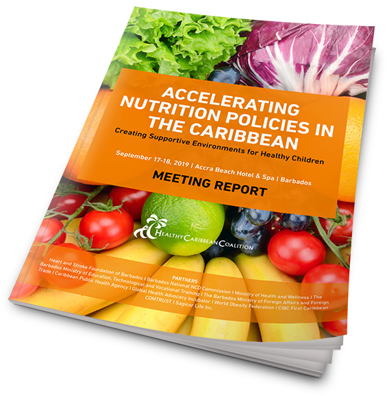 Accelerating Nutrition Polices in the Caribbean - Creating Supportive Environments for Healthy Children