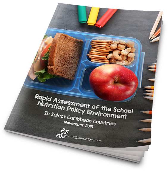 Rapid Assessment of the School Nutrition Policy Environment in Selected Caribbean Countries
