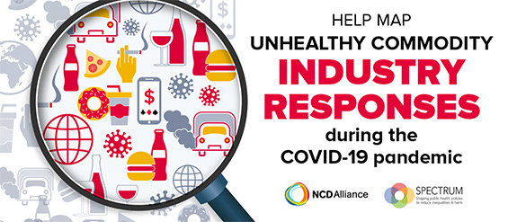 Help The NCD Alliance Map Unhealthy Commodity Industries' Responses to COVID-19