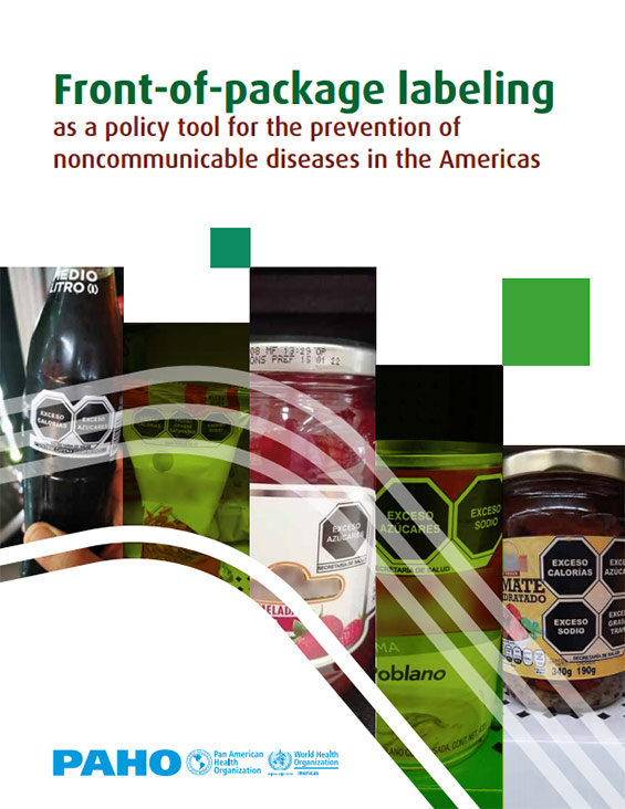 Front-of-Package Labeling as a Policy Tool for the Prevention of Noncommunicable Diseases in the Americas