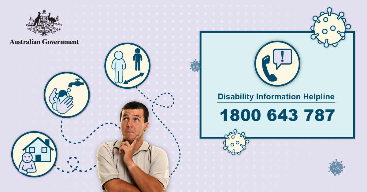 Australian Government Disability Information Helpline 1800 643 787. Man thinking about social distancing, hand hygiene and staying at home.