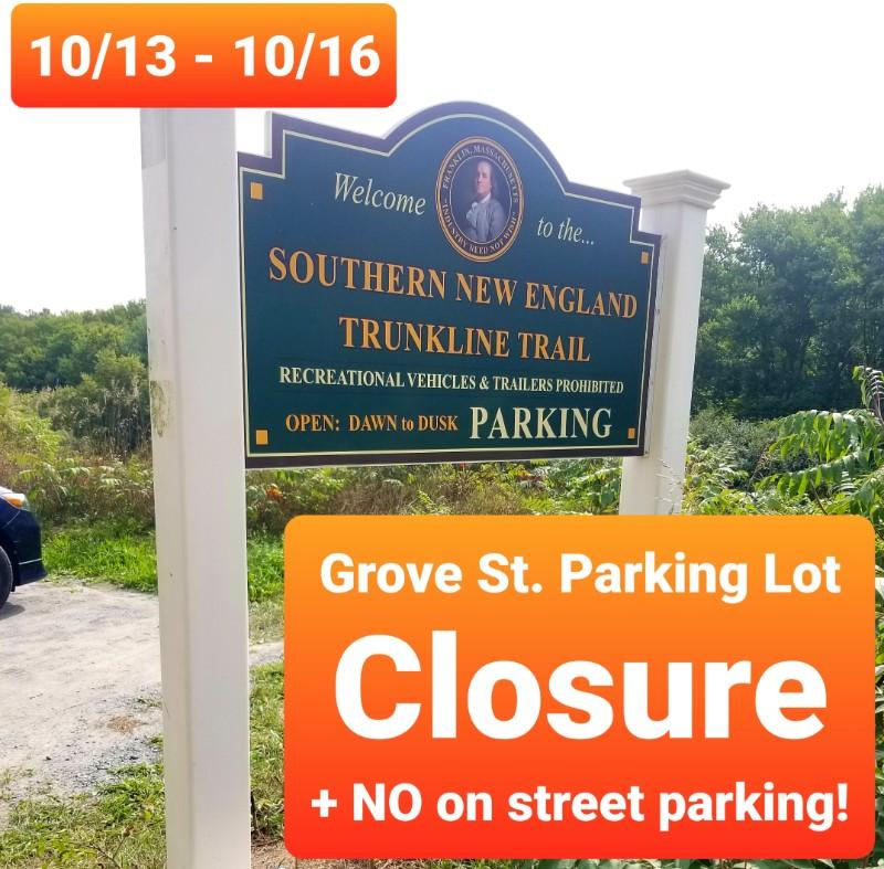 Grove Street Parking Lot Closure - Oct 13-16