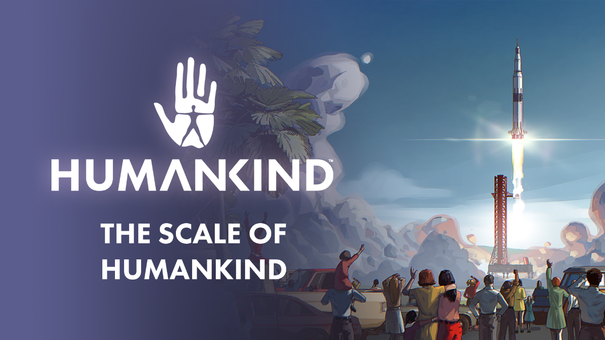 Midiendo la escala de HUMANKIND