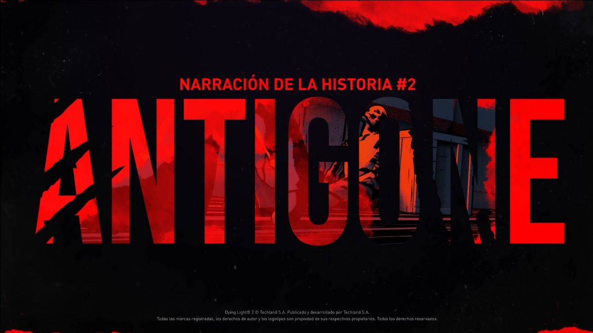 Llega la 2ª historia urbana de Dying Light 2 en Español Latino: Antigone