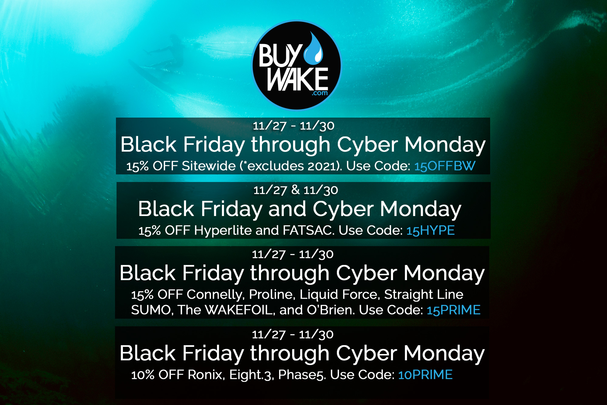 BuyWake.com Black Friday - Cyber Monday Sales | Save up to 15% Sitewide | Nov 27th-30th