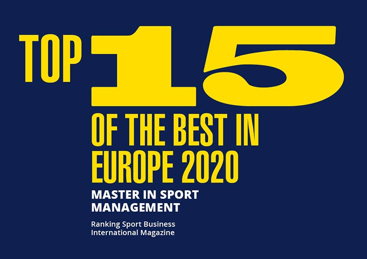 Top 15 of the best in Europe 2020. Master in Sport Management. Ranking Sport Business International Magazine.