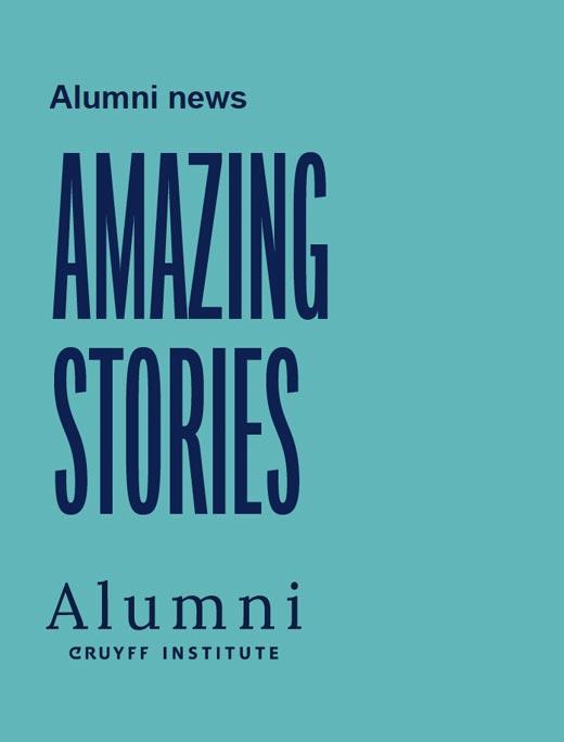 Alumni news. Amazing Stories. Alumni Cruyff Institute.