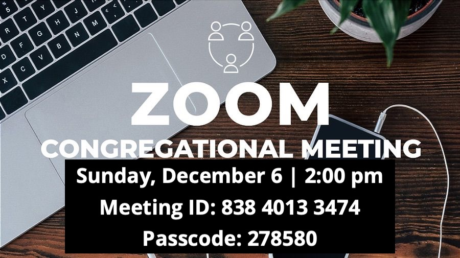 ZOOM CONGREGATIONAL MEETING FOR BUDGET