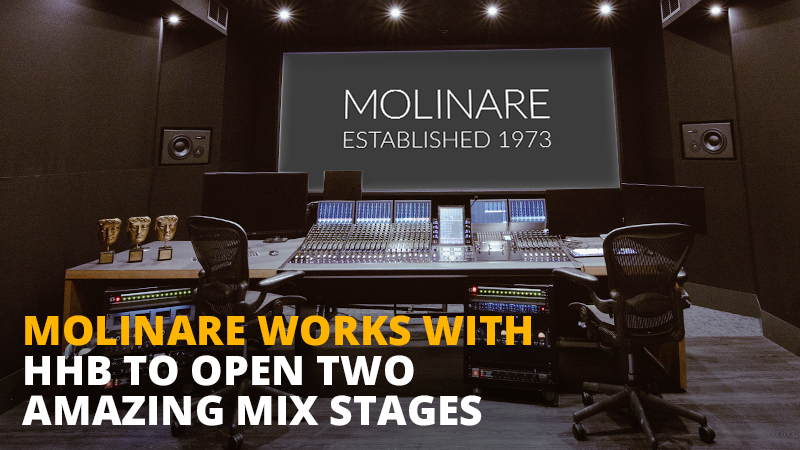 Molinare Works with HHB to Open Two Amazing Mixing Suites