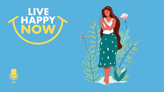 Link to the Live Happy Now podcast