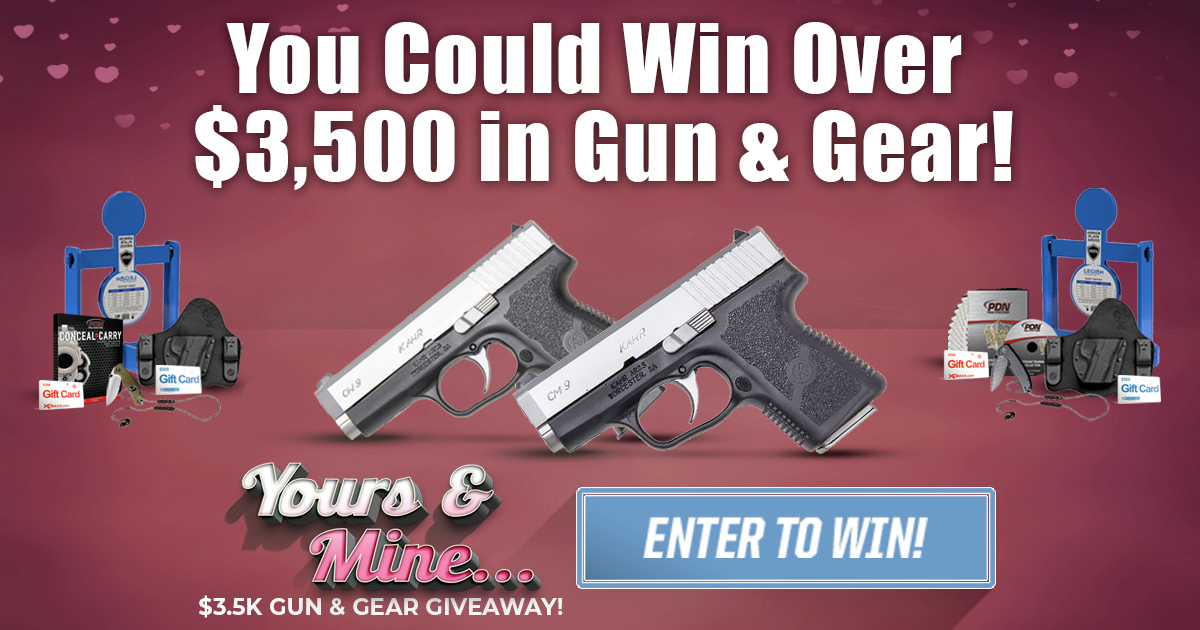Yours & Mine... $3.5K Guns and Gear Giveaway!