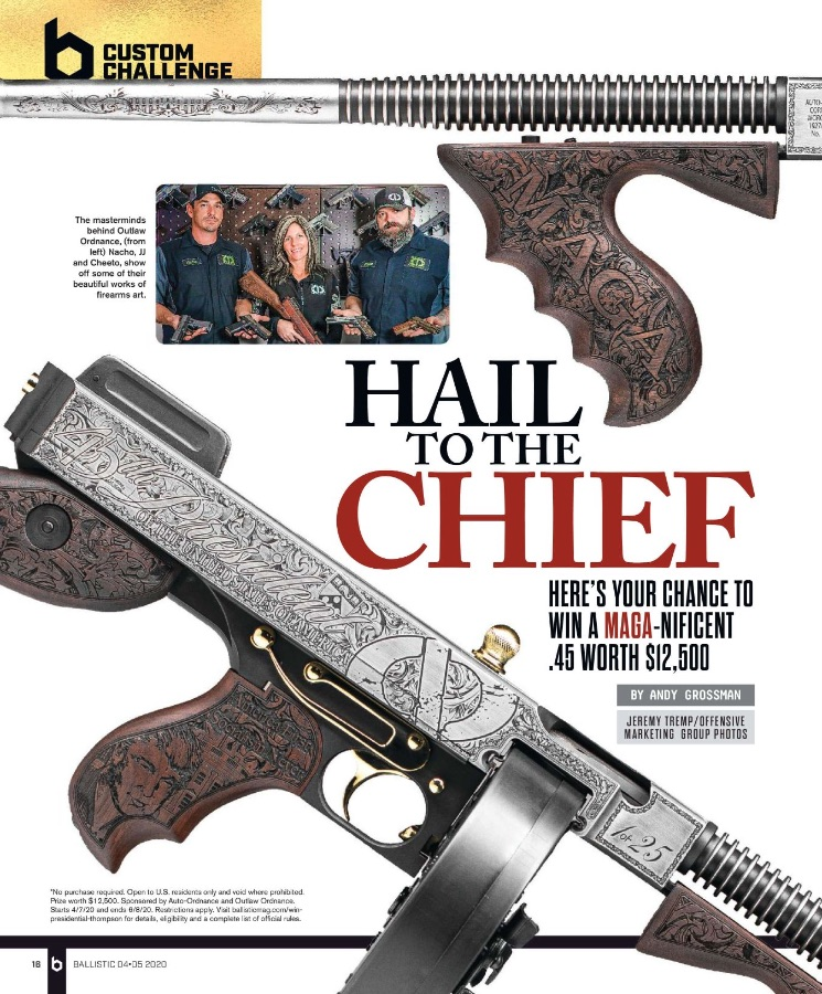 Ballistic Magazine | Hail to the Chief