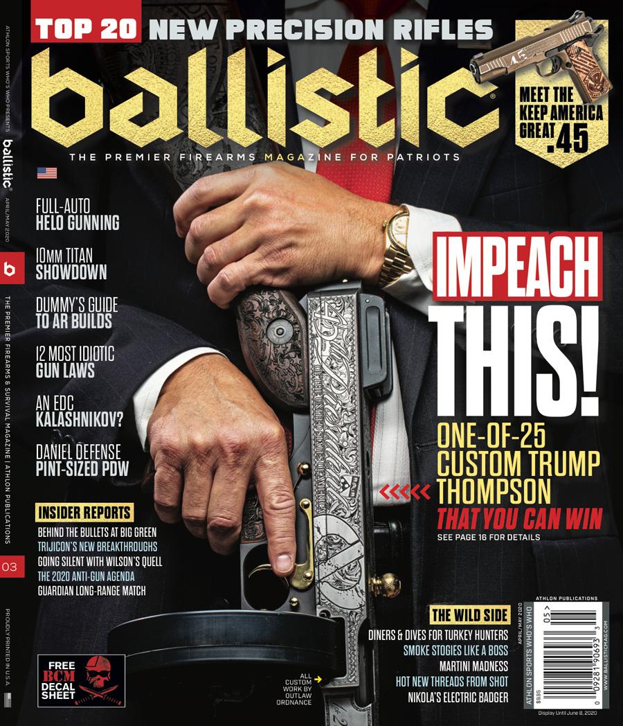 Ballistic Mag | GIVEAWAY: Win a Custom $12,500 Auto-Ordnance Trump Tommy Gun