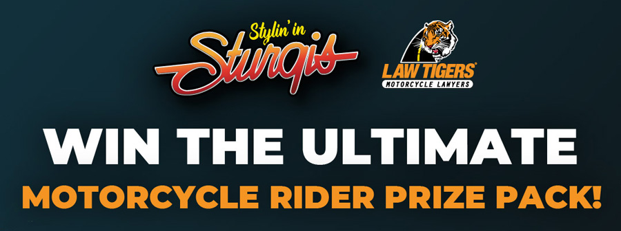 Stylin' In Sturgis - Win the ultimate motorcycle rider prize pack!