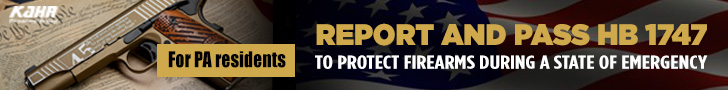 For PA residents - Report and Pass HB 1747 and Protect Firearms During a State of Emergency