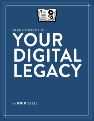 Take-Control-of-Your-Digital-Legacy