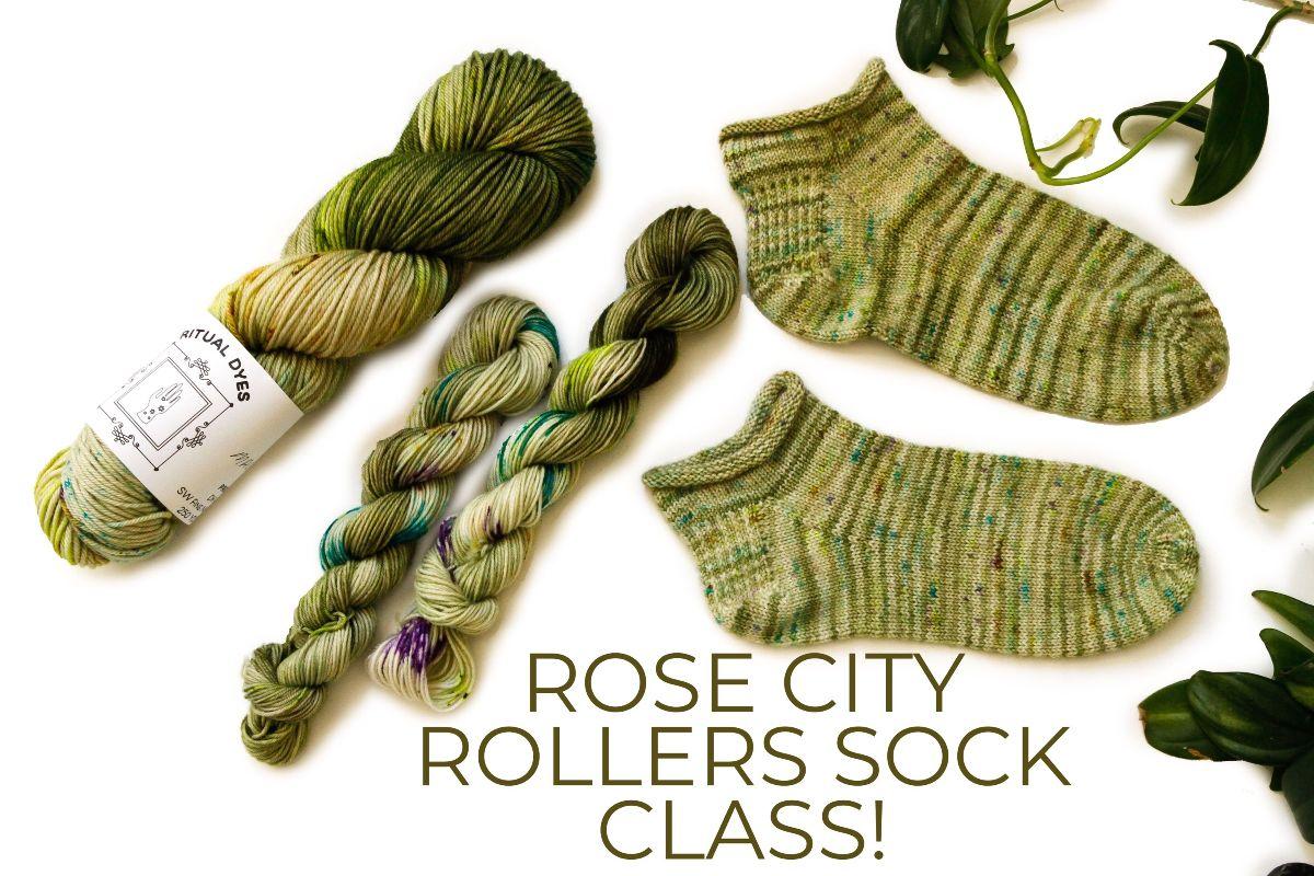 Rose City Roller Sock Class