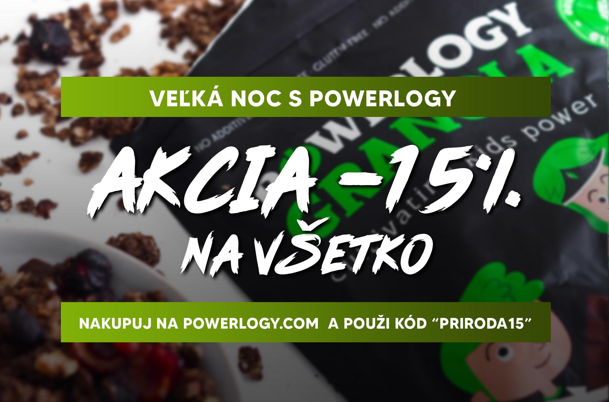 """VEĽKÁ NOC S POWERLOGY: AKCIA -15% NA VŠETKO. NAKUPUJ NA POWERLOGY.COM A POUŽI KÓD """"PRIRODA15"""""""