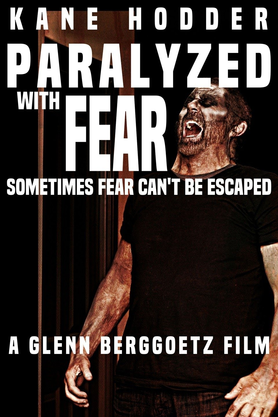 Official Trailer: Paralyzed with Fear featuring Kane Hodder