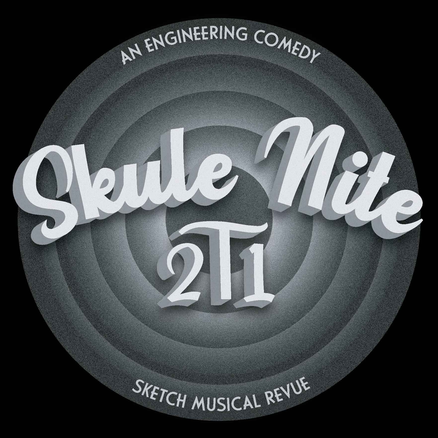 SKULE NITE 2T1