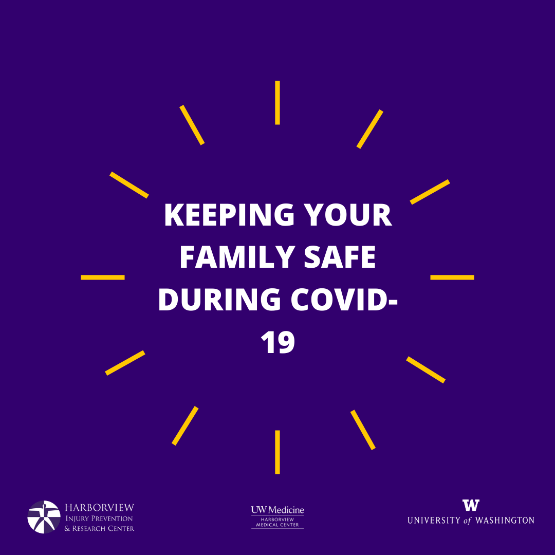 Keeping Your Family Safe During COVID-19