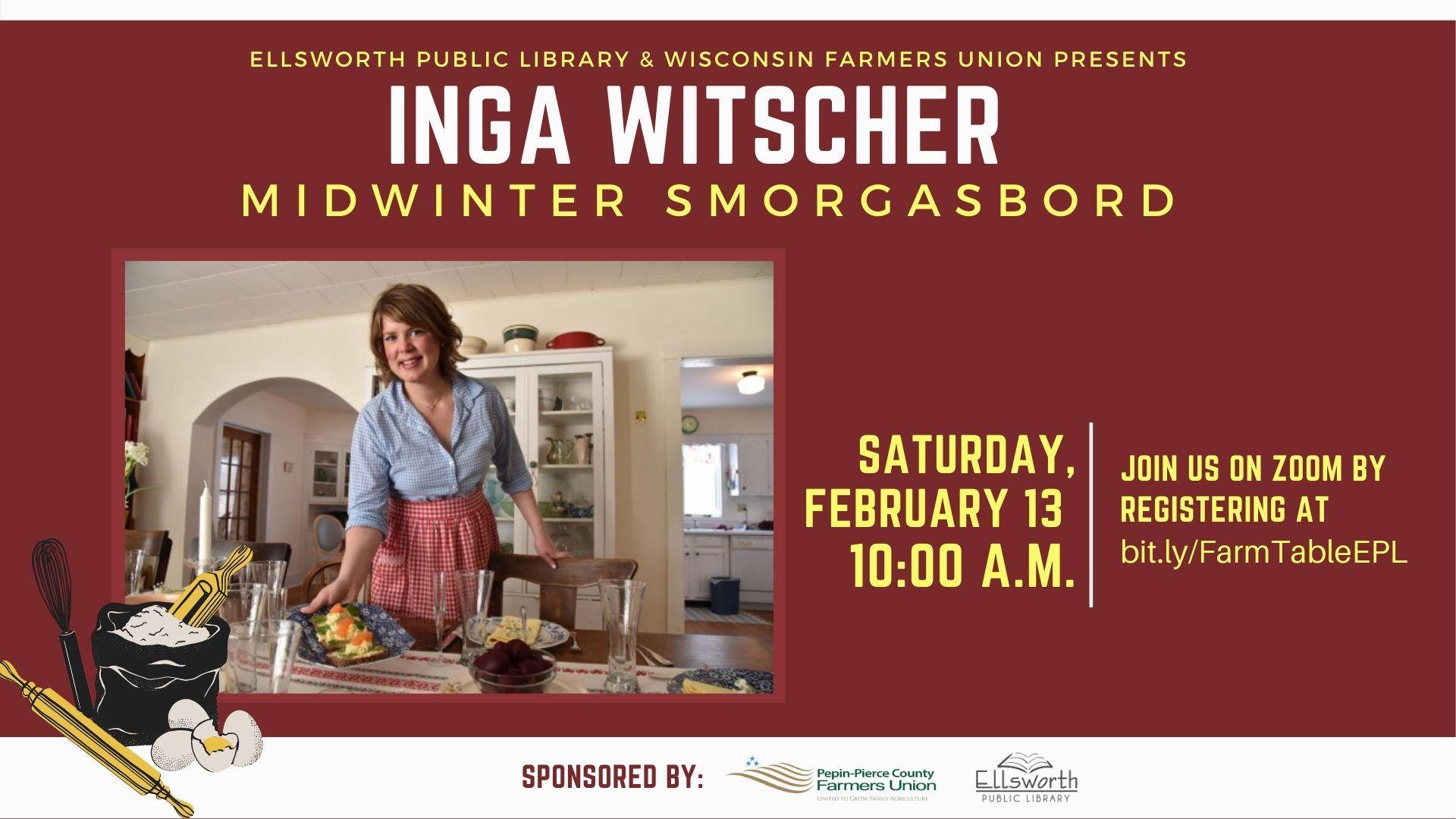 Inga Witscher: Midwinter Smorgasbord virtual program, Feb 13 at 10 am.