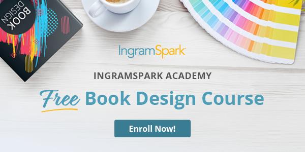IngramSpark Academy Free Book Design Course