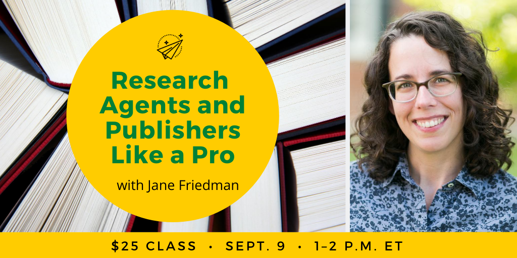 Research Agents and Publishers Like a Pro with Jane Friedman