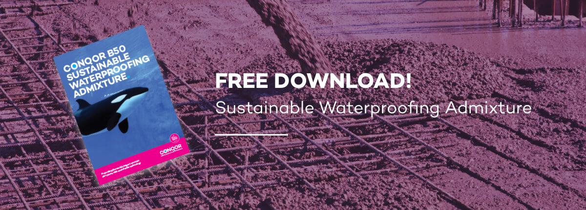 CONQOR B50 sustainable waterproofing admixture free brochure