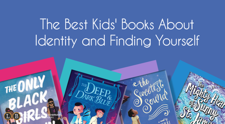 The Best Kids' Books About Identity and Finding Yourself