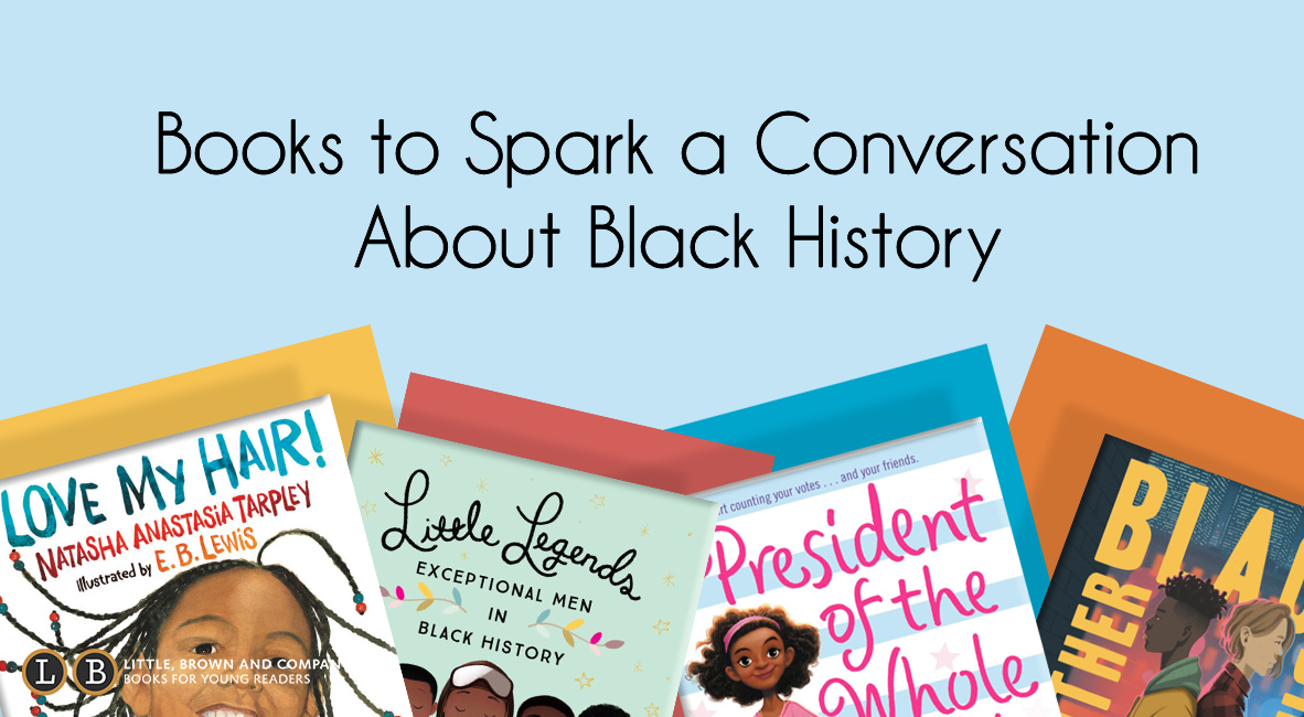 Books to Spark a Conversation About Black History