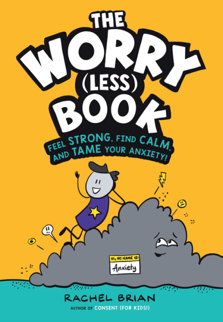 The Worry (Less) Book by Rachel Brian