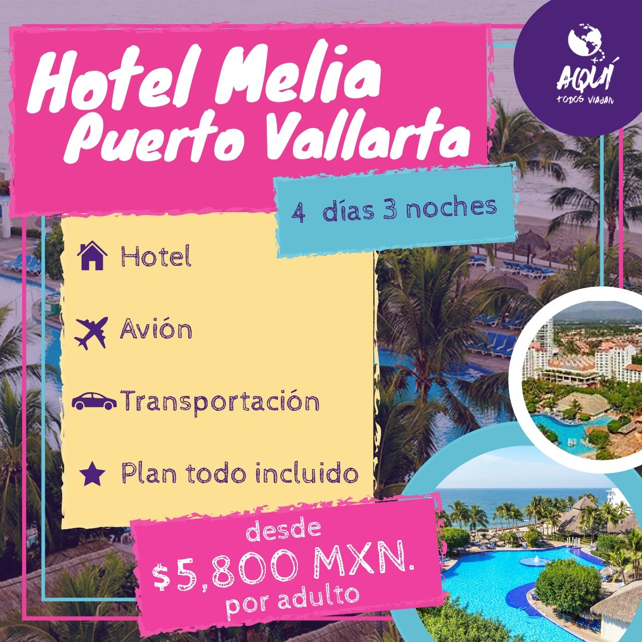 Melia Vallarta, Promocion, Agencia de Viajes, Aquí Todos Viajan, Apodaca