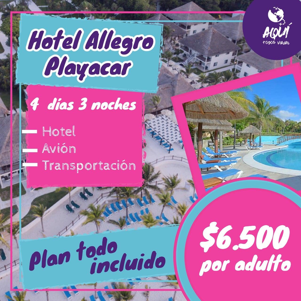 Allegro Playacar, Promocion, Agencia de Viajes, Aquí Todos Viajan, Apodaca