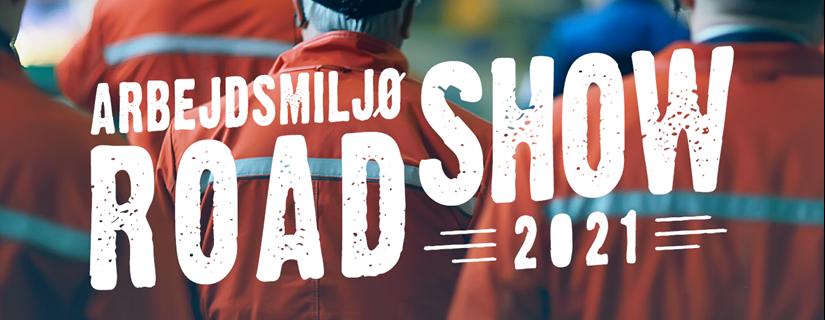 Kampagnebillede for Arbejdsmiljø Roadshow 2021
