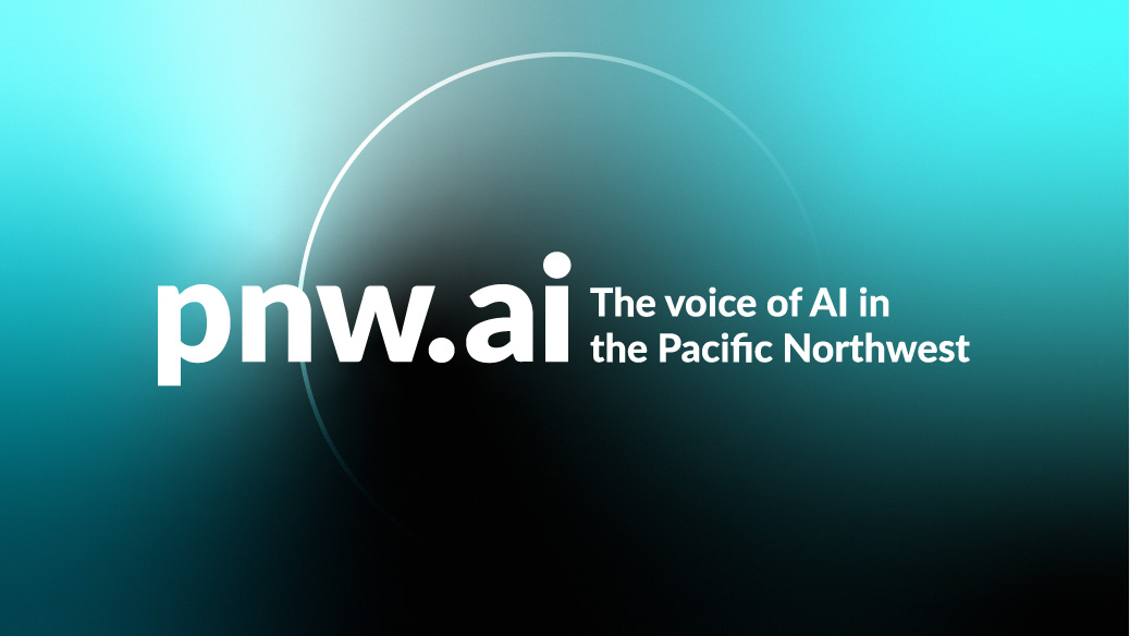 pnw.ai the voice of ai in the pacific northwest