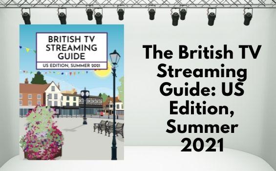 I Heart British TV Newsletter: August 12, 2021 2