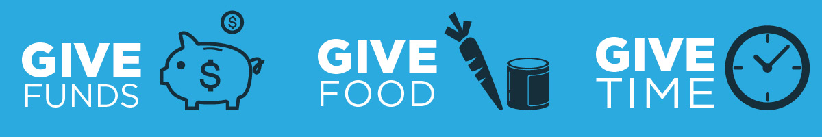 Give Funds, Give Food, Give Time