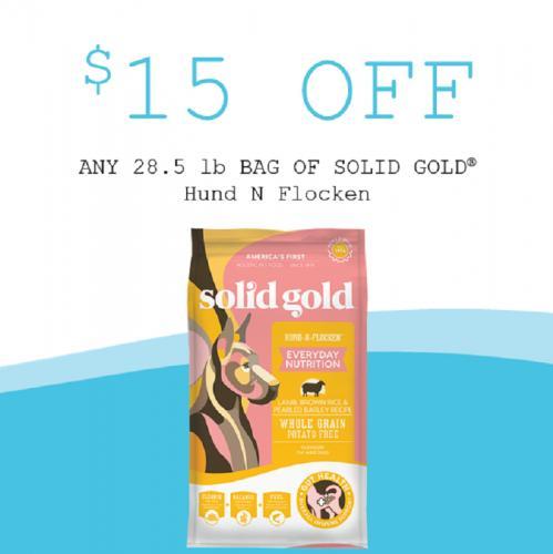 Solid Gold   $15.00 OFF Select Bags of Hund N Flocken Formula
