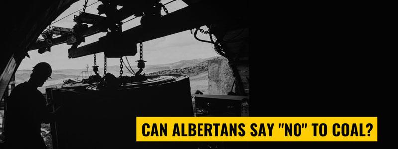 Can Albertans say no to coal?