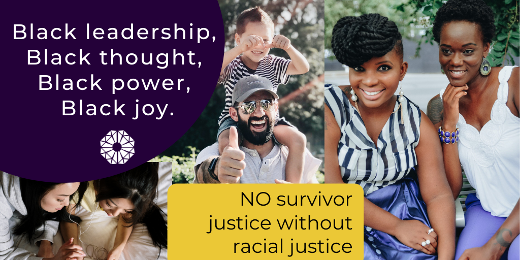 No survivor Justice without racial justice.