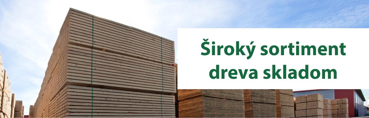 Široký sortiment dreva skladom